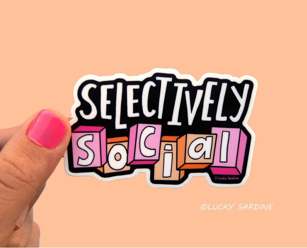 Selectively Social Vinyl Sticker