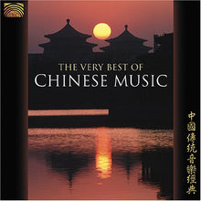 Load image into Gallery viewer, The Very Best of Chinese Music