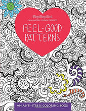 Load image into Gallery viewer, Feel-Good Patterns: An Anti-Stress Coloring Book (Anti-Stress Coloring Books)