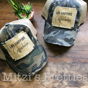 """Life Happens, Coffee Helps"" Patched Camo Trucker Hat"