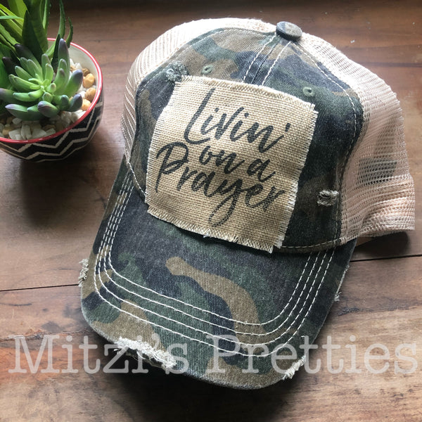 """Livin' on a Prayer"" Patched Trucker Hat"