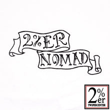 Load image into Gallery viewer, 2%er NOMAD Tees