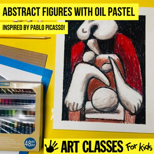 ADVANCED - Oil Pastel Abstract Figure Inspired by Pablo Picasso