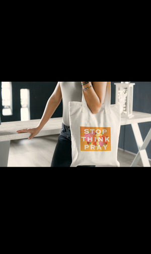 STOP, THINK, PRAY TOTE BAG