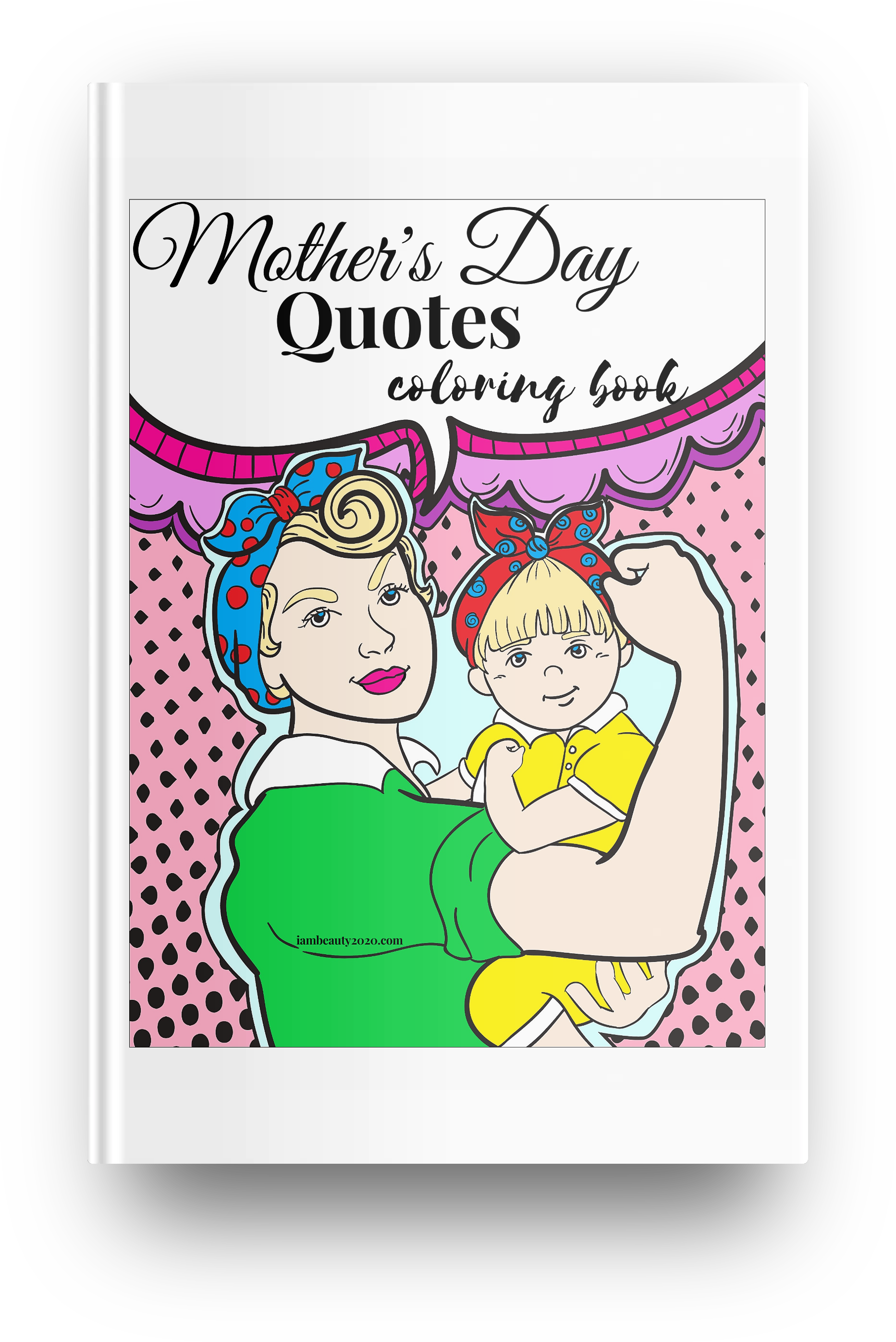 Mother's Day Quotes 27-Page Printable PDF Coloring Book