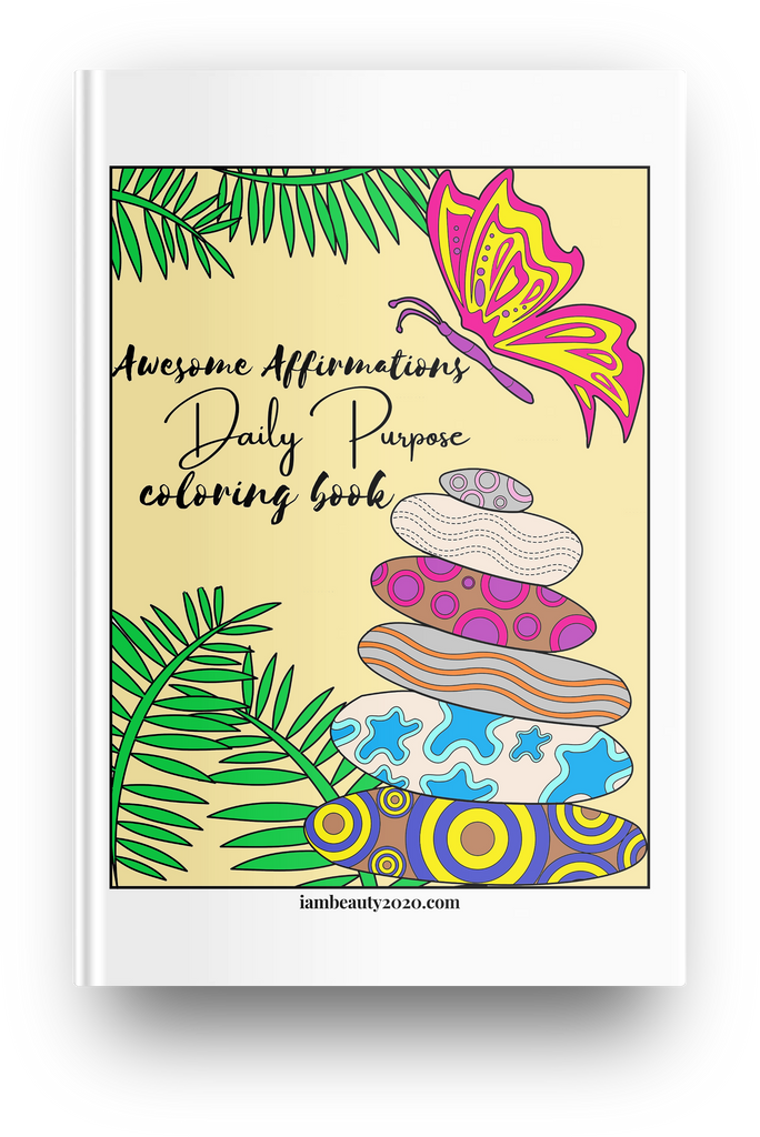 Awesome Affirmations Daily Purpose 20-Page Printable Coloring Book