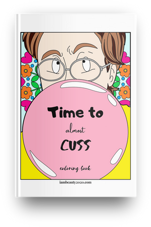 Time to Almost Cuss 60-Page Printable Coloring Book PDF