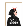 You Rock Well Done Card