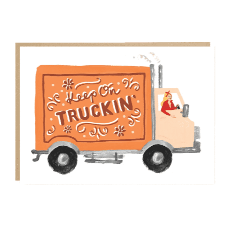 Keep on Truckin' Encouragement Card