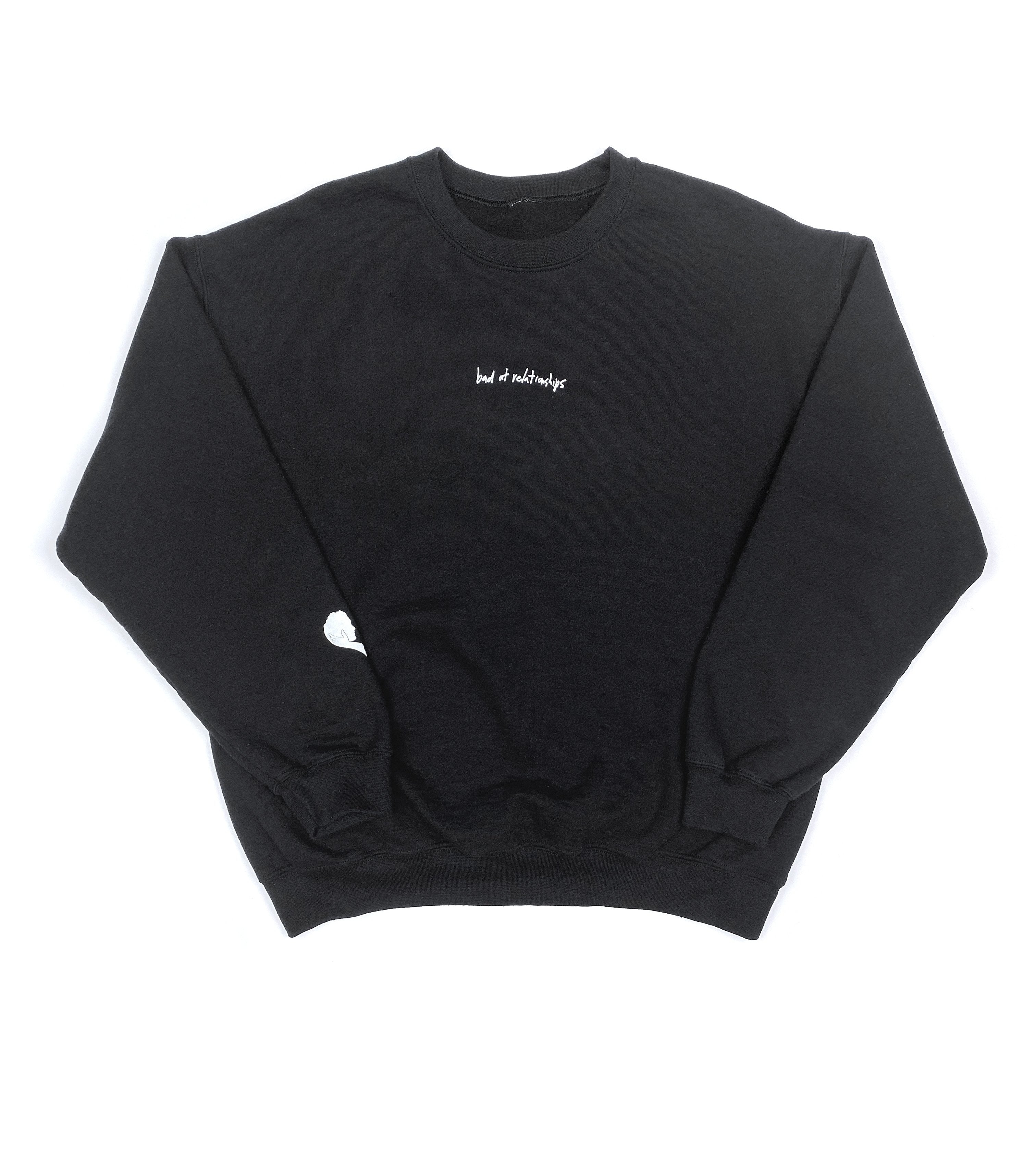 BAD AT RELATIONSHIPS CREW NECK SWEATSHIRT BLACK