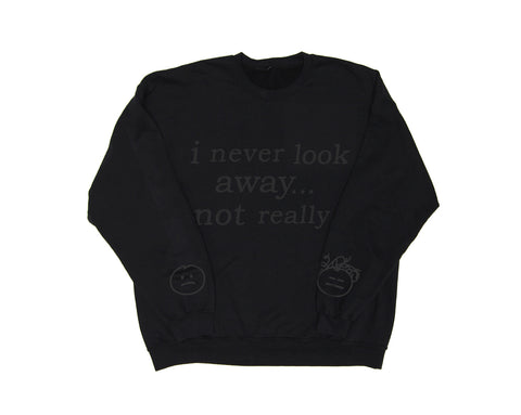NOT REALLY CREWNECK SWEATSHIRT BLACK ON BLACK