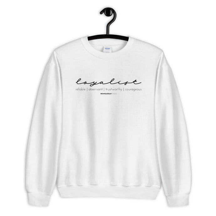 Loyalist Attributes - Unisex Sweatshirt