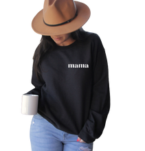 Load image into Gallery viewer, *MAMA CREWNECK SWEATSHIRT