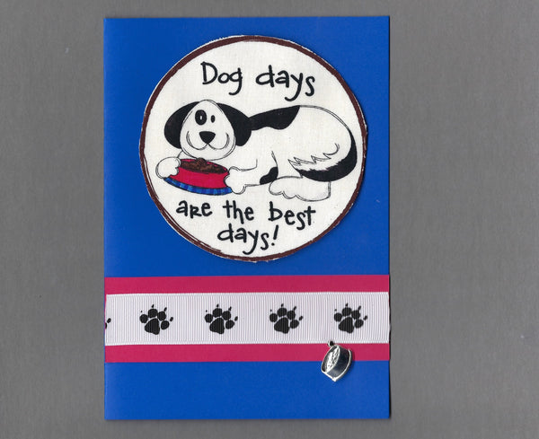 Handmade Fabric Dog Days Are the Best Days Dog Blank Greeting Card