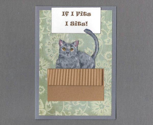 Handmade Fabric If I Fits I Sits! Gray Cat Blank Greeting Card