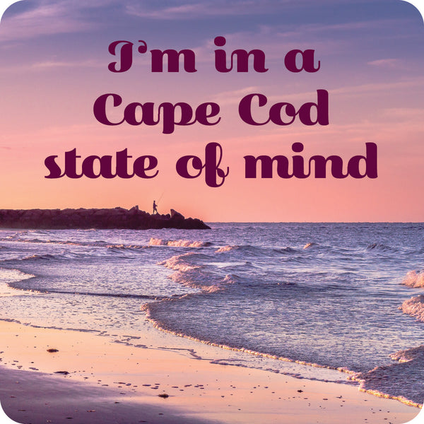 Cape Cod State of Mind