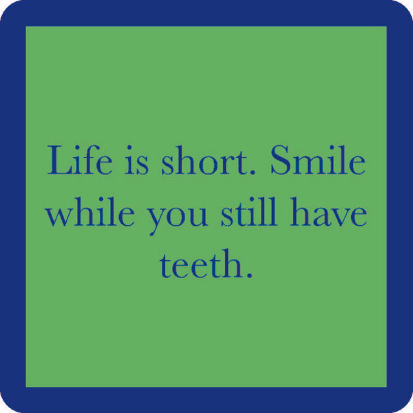 Smile While You Still Have Teeth