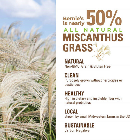 Bernie's Is Nearly 50% All Natural Miscanthus Grass