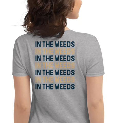 IN THE WEEDS | Repeat - Hospitaliteeshirts