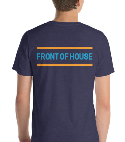 FRONT OF HOUSE | Blue & Orange - Hospitaliteeshirts