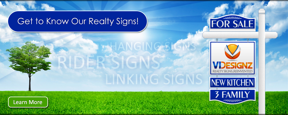 Get to Know Our Realty Signs