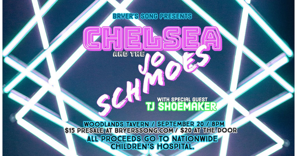 Chelsea & The Jo Schmoes Benefit Ticket