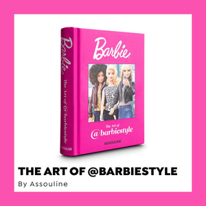 NEW Book The Art of Barbiestyle - Assouline