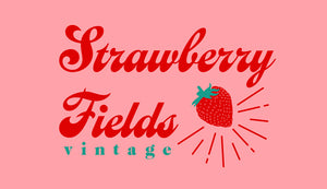 Strawberry Fields Vintage