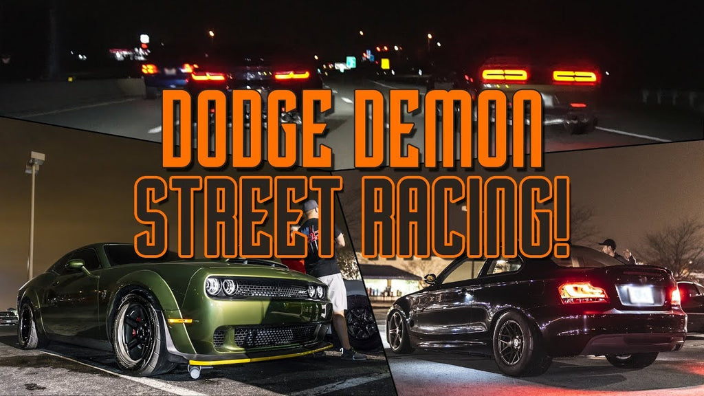 DODGE DEMON STREET RACING, 700hp BMW, 670hp Corvette ZR1, 570hp C6 Z06, ZL1 Camaro and more!