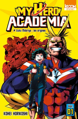 "My Hero Academia - Vol.01 : #Izuku Midoriya ""les origines"""