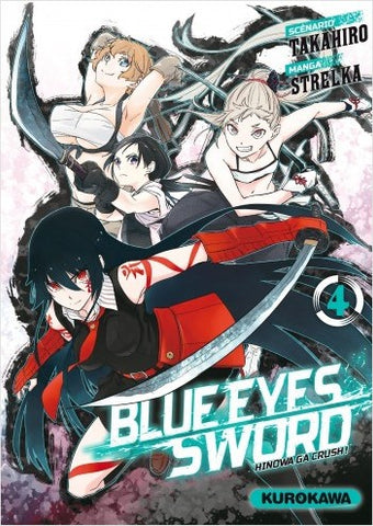 Blue Eyes Sword - Tome 04