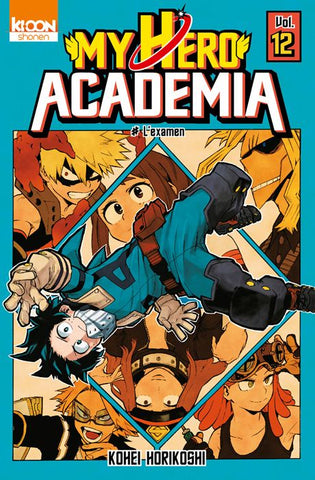 My Hero Academia - Vol.12 : #L'examen