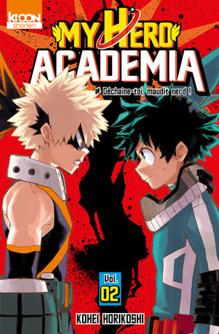 My Hero Academia - Vol.02 : #Déchaine-toi, maudit Nerd !