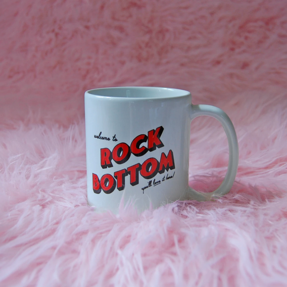 Welcome to Rock Bottom Mug