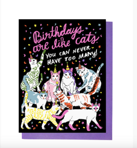 Birthdays Are Like Cats Card
