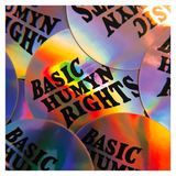 Basic Humyn Rights Holographic Sticker