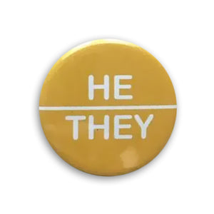 He/They Pin-back Button (Yellow)
