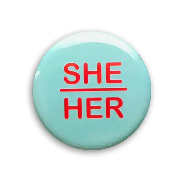 She/Her Pin-back Button (Blue)