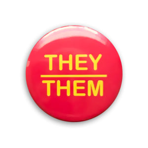 They/Them Pin-back Button (Red)