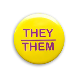 They/Them Pin-back Button (Yellow)
