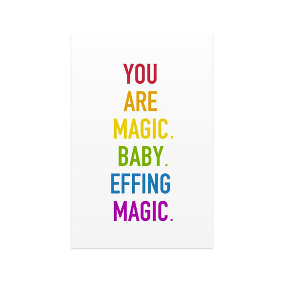 You Are Magic Baby Effing Magic Magnet