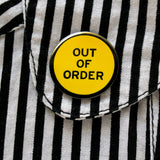 Out of Order Enamel Pin