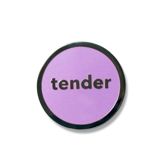 Tender Enamel Pin