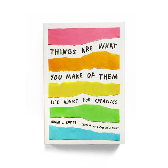 Things Are What You Make of Them Journal