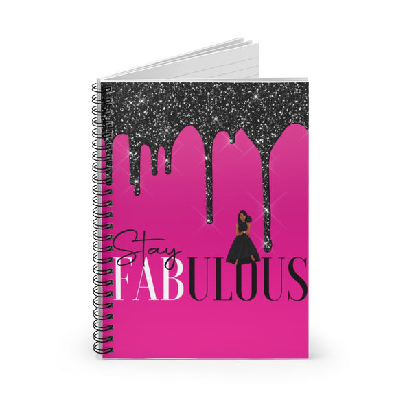 STAY FABULOUS Spiral Notebook - Ruled Line