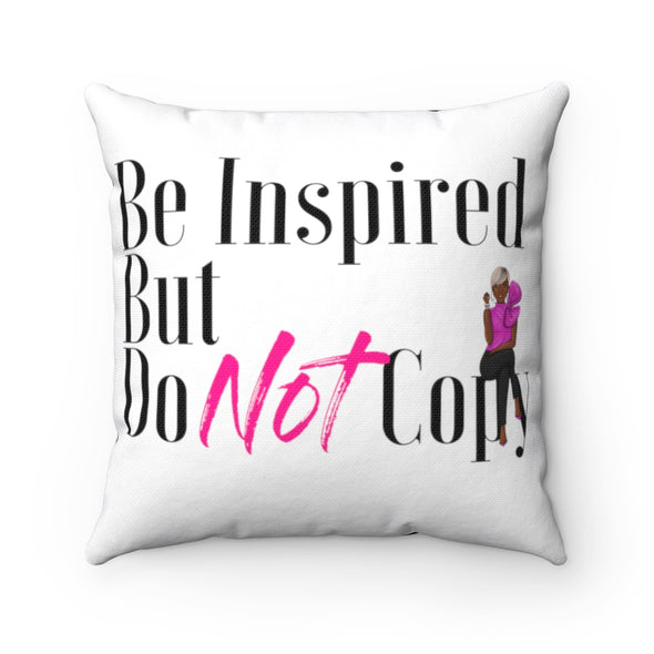 Be Inspired Square Pillow