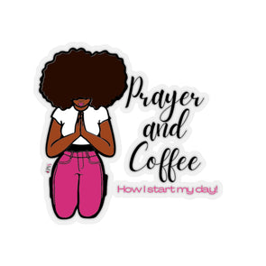 Coffee and Prayer Stickers