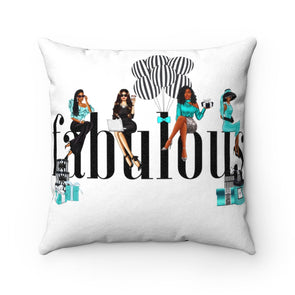 My Girls Stay Fabulous Faux Suede Square Pillow