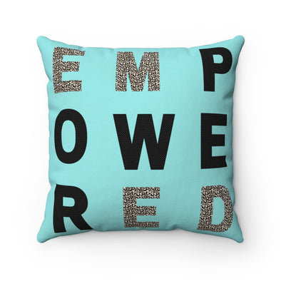 EMPOWERED Square Pillow