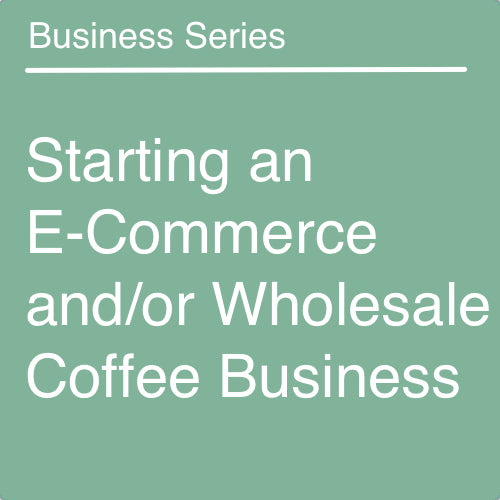 Starting an E-Commerce Coffee Business